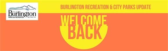 Burlington Recreation & City Parks Update