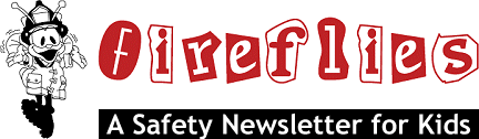 Fireflies - A Safety Newsletter for Kids